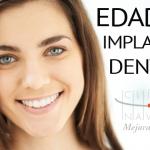 ¿Desde que edad se pueden poner los implantes dentales?