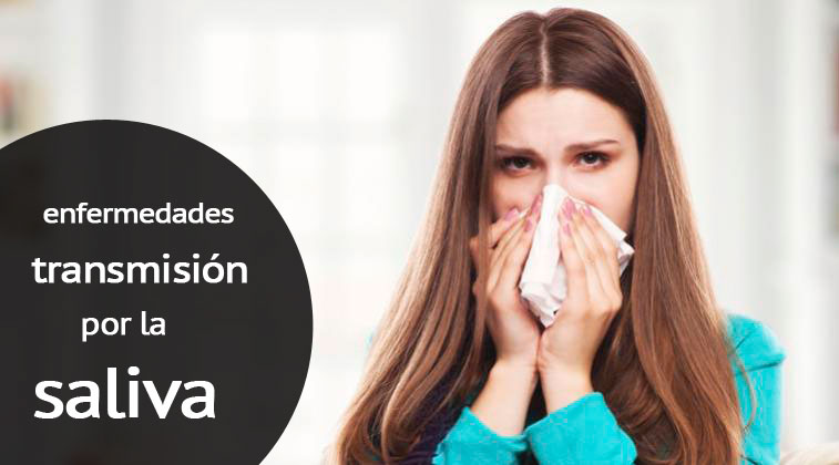 que enfermedades se transmiten o contagian por la saliva